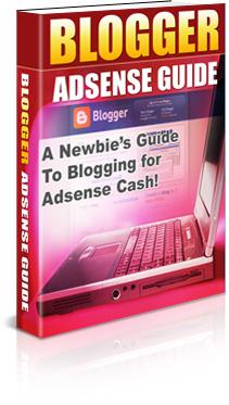 Blogger Adsense Guide 2009, Blogger Make Money Guide, Adsense